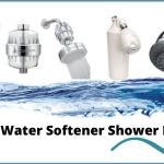 11 Best Water Softener Shower Head Reviews [2021]