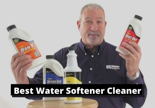 Best Water Softener Cleaner