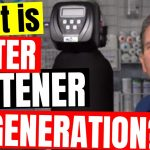 Water Softener Regeneration | Regeneration cycle and Guide