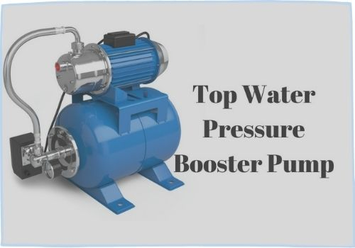Best Water Pressure Booster Pumps