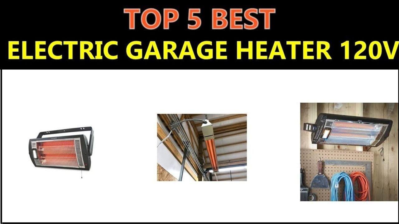 The Best Electric Garage Heater